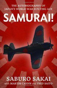 Saburo Sakai - Những trận không chiến dữ dội nhất lịch sử Thái Bình Dương - Nhiều Tác Giả