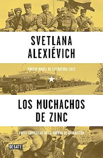 Los muchachos de zinc : voces soviéticas de la guerra de Afganistán / Svetlana Alexiévich