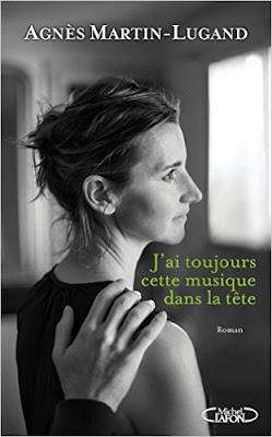 J'ai toujours cette musique dans la tête de Agnès Martin Lugand