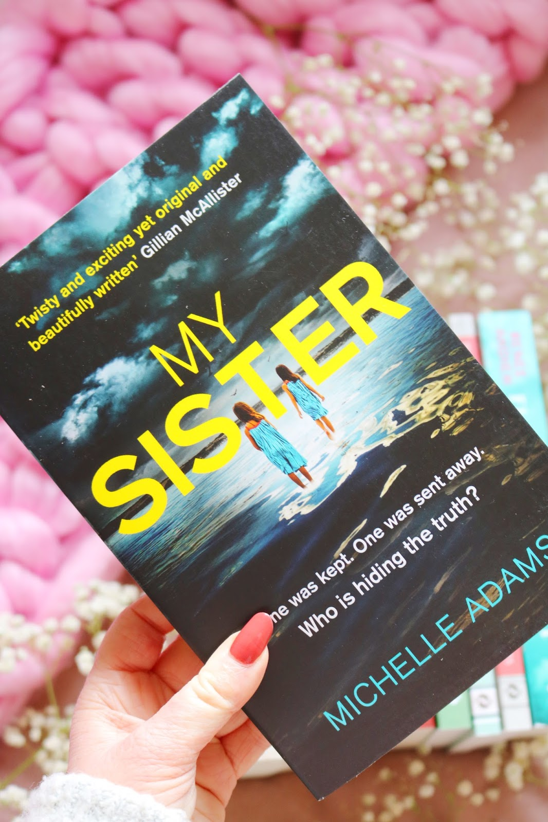Blog Tour: My Sister by Michelle Adams
