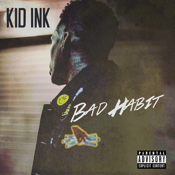 Kid Ink - Bad Habit - Single Cover