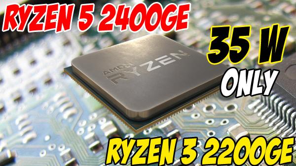 Ryzen 3 2200GE & Ryzen 5 2400GE New AMD Powerful Cheapest APUs