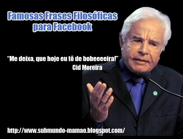Frases Para Facebook P 2: Submundo Mamão: Famosas Frases Filosóficas Para Facebook #2