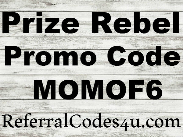 Prinze Rebel Promo Code, PrizeRebel Referral Code, PrizeRebel Invite Code, Prize Rebel Bonus Code