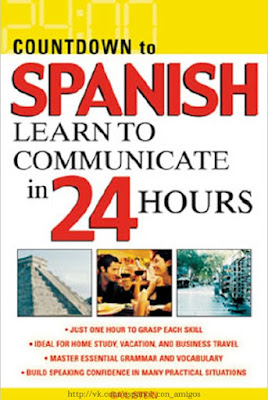 Download free ebook Countdown to Spanish - Learn to Communicate in 24 Hours pdf