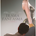 Filme da vez:Trama Fantasma(2017)