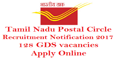 Tamil Nadu Postal Circle Recruitment 2017 for 128 GDS posts