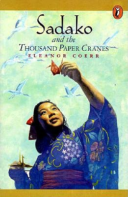 sadako and the thousand paper cranes Sadako and the thousand paper cranes by eleanor coerr, 9780698118027, available at book depository with free delivery worldwide.