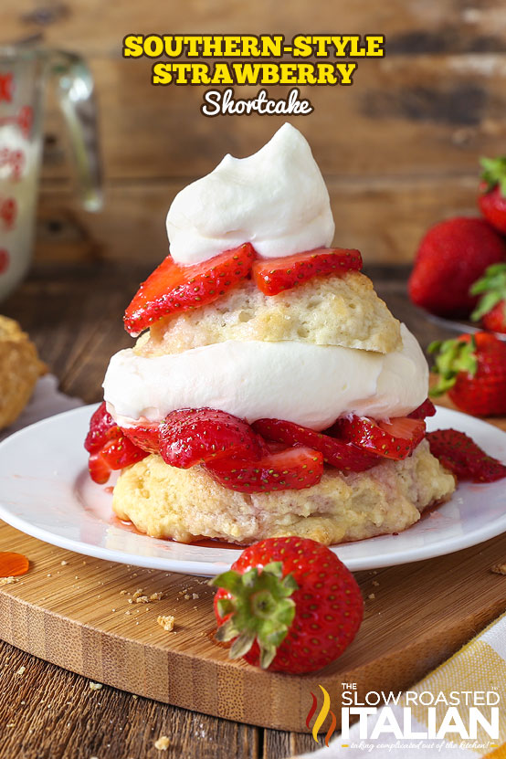 http://www.theslowroasteditalian.com/2016/08/southern-style-strawberry-shortcake-recipe.html
