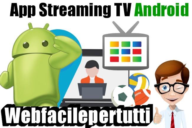 App Streaming 2018 | 50 Applicazioni Per Vedere La TV Gratis Su Android