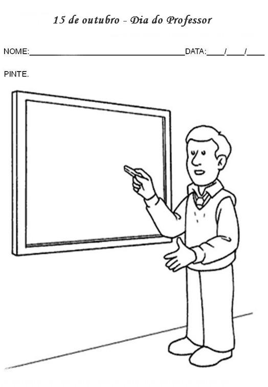 Dia Do Professor 15 Out 40 Atividades E Desenhos Colorir Pintar