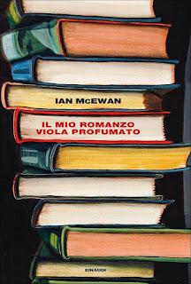 Il mio romanzo viola profumato, Ian McEwan