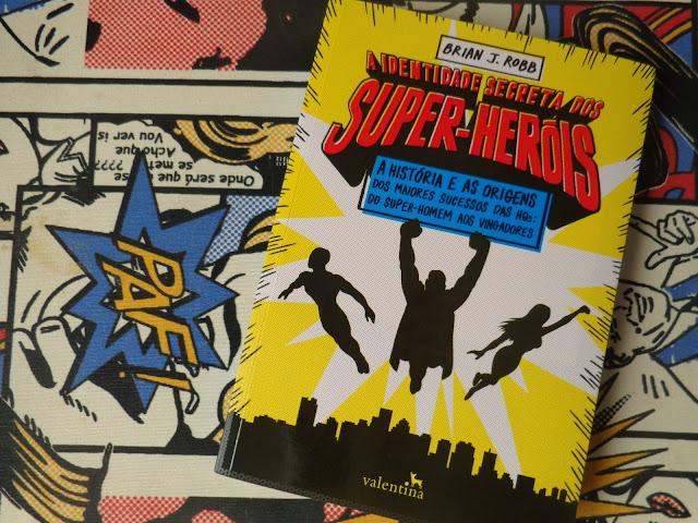 Resenha: A Identidade Secreta dos Super-Heróis