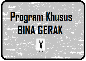 Program Khusus Bina Gerak