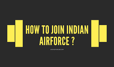 How To Join Indian AirForce (IAF)?