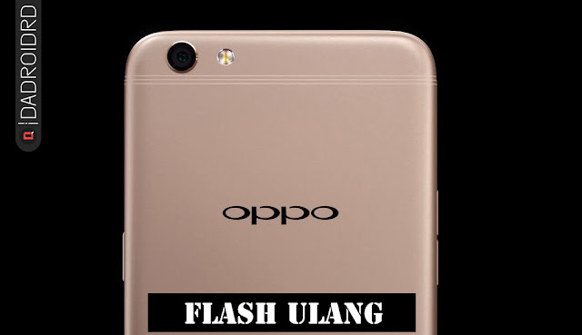 Cara Flash atau Unbrick Oppo F3 Plus CPH1611/CPH1613