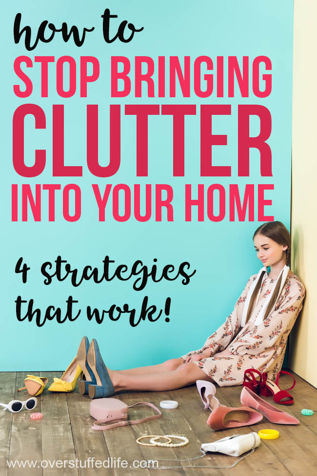 Did you recently declutter your life? Make sure your home stays clear of clutter by learning how to stop bringing it in. These 4 strategies help keep the clutter at bay and your life simpler!