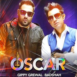 Oscar Song Lyrics & Video – Kaptaan  Gippy Grewal & Badshah Ft. Monica Gill