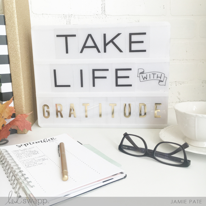 World Gratitude Day Lightbox by Heidi Swapp ~ Jamie Pate  | @jamiepate for @heidiswapp