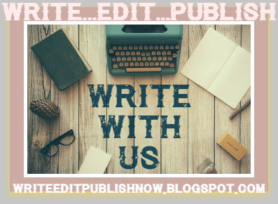 WRITE..EDIT...PUBLISH - JOIN US!