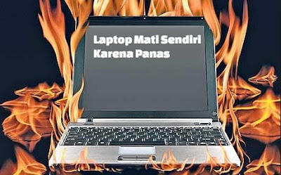 laptop mati sendiri karena panas