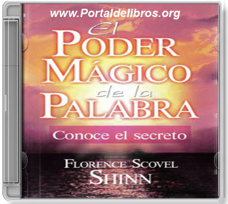 El Poder Mágico de la Palabra – Florence Scovel Shinn [ AudioLibro ]