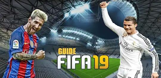واخير تحميل لعبة FIFA 19 GUIDE مجانا ب اخير إصدار