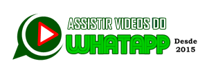 Assistir Videos do Whatsapp