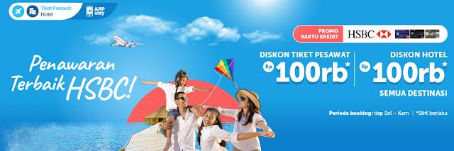 Traveloka Promo Kartu Kredit HSBCDiskon Tiket Pesawat dan Diskon Hotel