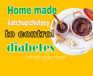 How to make katchup or chutney to control diabetes