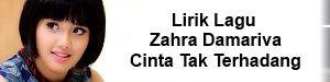 Lirik Lagu Zahra Damariva - Cinta Tak Terhadang