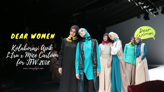 Dear Woman, Kolaborasi Apik L.tru & Mice Cartoon untuk JFW 2018