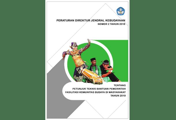 Juknis Bantuan Pemerintah FKBM (Fasilitasi Komunitas Budaya di Masyarakat) Tahun 2019