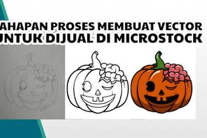 Tahapan Proses Membuat Vector Untuk Dijual Di Microstock Dari Nol Sampai Selesai