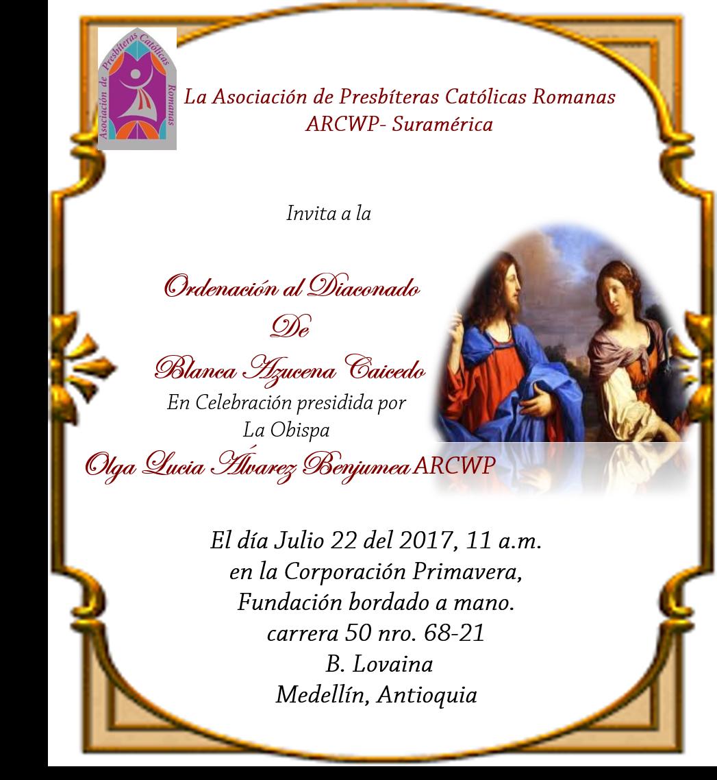 Bridget Mary S Blog Arcwp Ordination Invitation In South America
