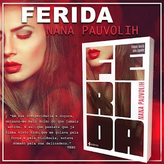 Ferida - Nana Pauvolih - Selo Essência
