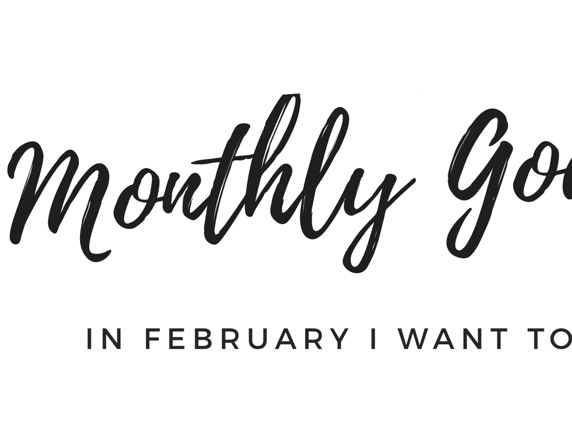 In February I Want To...