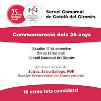 El Servei Comarcal de Català del Gironès celebra 25 anys!