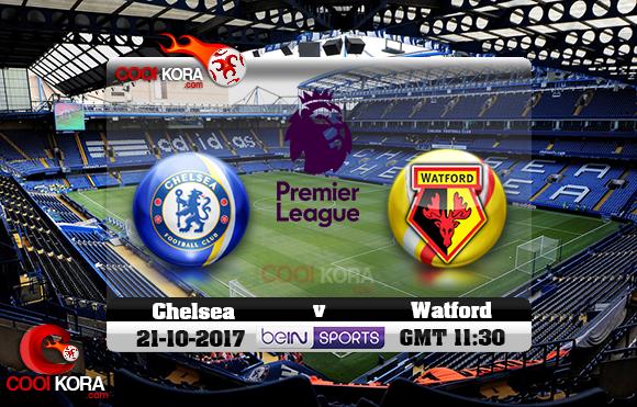 مشاهدة مباراة تشيلسي وواتفورد اليوم 21-10-2017 في الدوري الإنجليزي