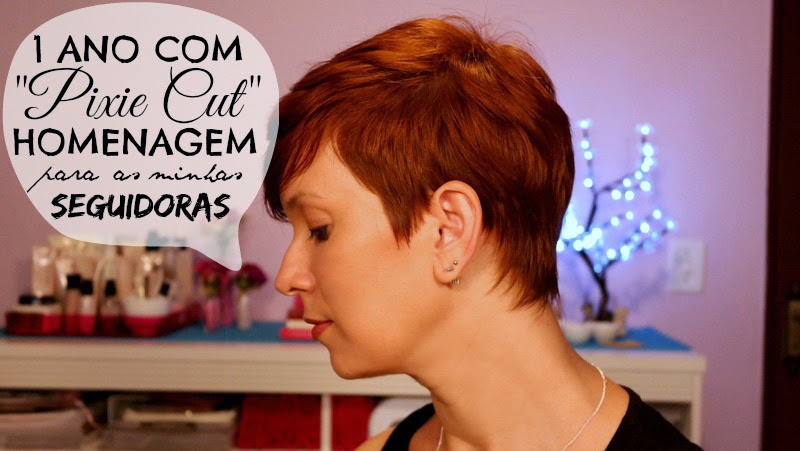 1 ano com Pixie Cut ✂ Homenagem às seguidoras do Beauty4Us ✂