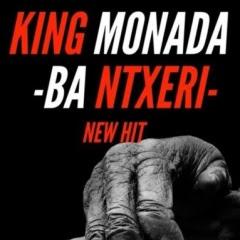 King Monada - Ba Ntxeri (feat Lexxiphonik) [Download ] 2018