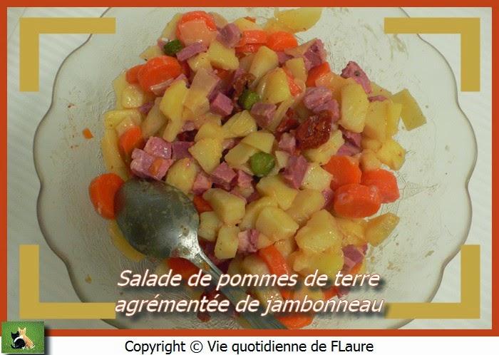 Vie quotidienne de FLaure: Salade de pommes de terre agrémentée de jambonneau