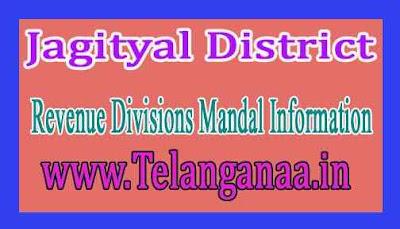 Jagityal District Revenue Divisions Mandal Information