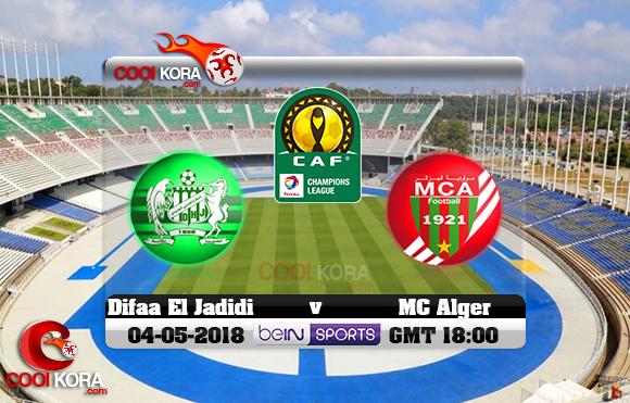 مشاهدة مباراة مولودية الجزائر والدفاع الحسني الجديدي اليوم 4-5-2018 دوري أبطال أفريقيا
