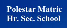 Teachers Vacancies at Polestar Matric. Hr. Sec. School for PGT/PET Teachers | Walk-in