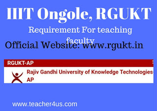 RGUKT Ongole Teaching Non Teaching Faculty Posts Notification 2017
