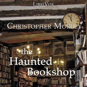 The Haunted Bookshop Audiobook by Christopher Morle Streaming