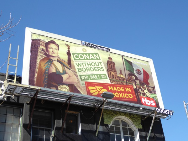 Conan Without Borders Made in Mexico billboard