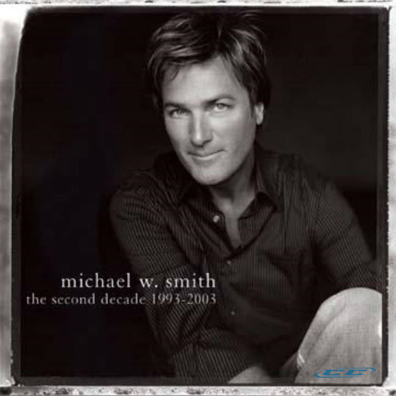Michael W. Smith - Decades of Worship 2012 biography and history