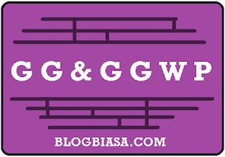 Apa itu Arti GG & GGWP ? singkatan & kepanjangan gg - ggwp dalam game online, dan bahasa gaul di internet ?